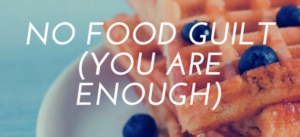 No food guilt